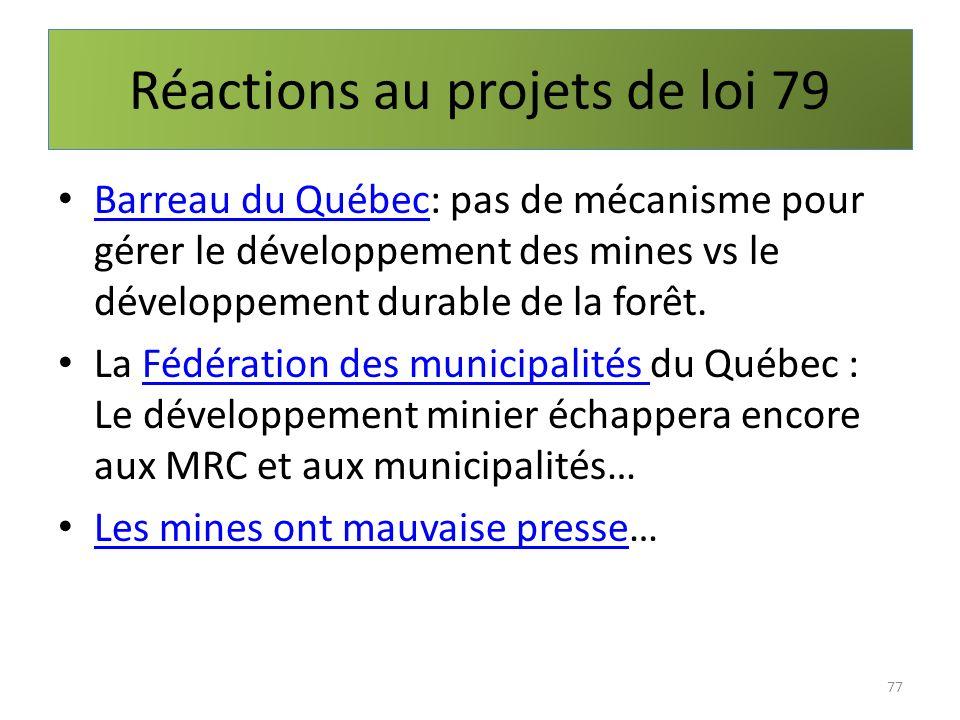 Réactions au projets de loi 79