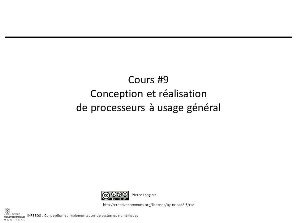 Cours #9 Conception et réalisation de processeurs à usage général