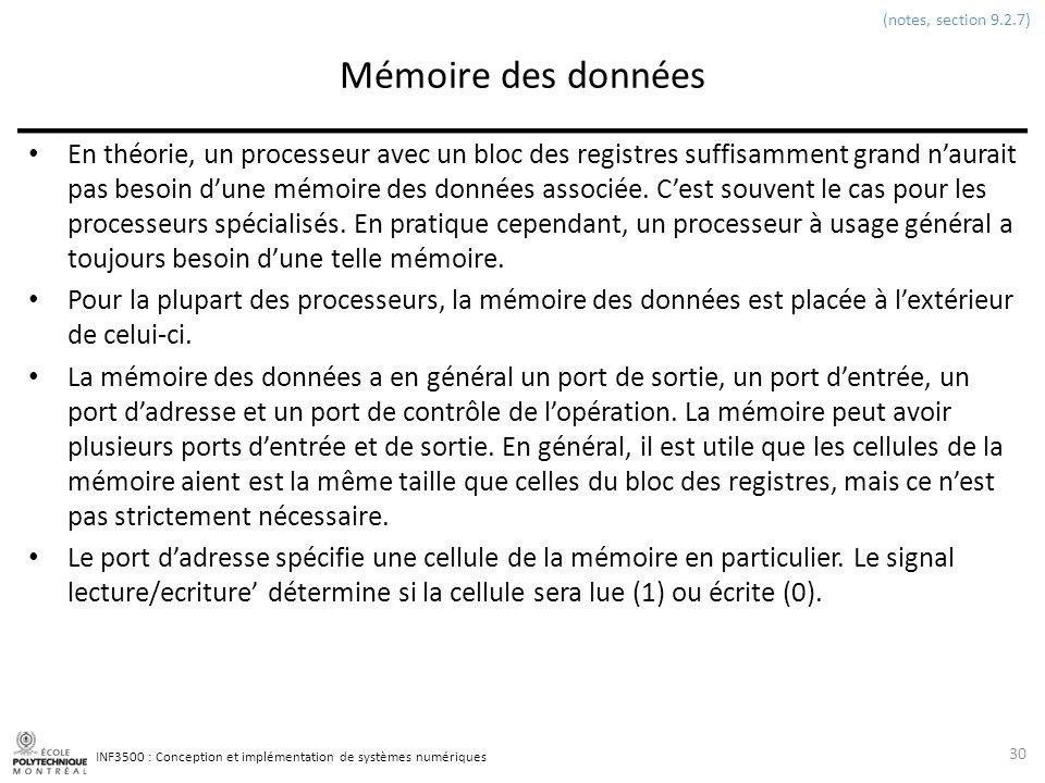 (notes, section 9.2.7) Mémoire des données.