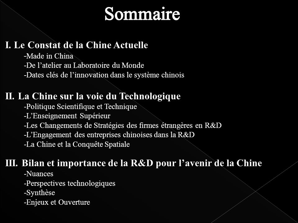Sommaire I. Le Constat de la Chine Actuelle