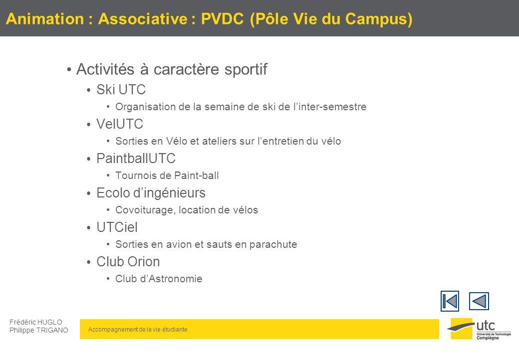 Animation : Associative : PVDC (Pôle Vie du Campus)