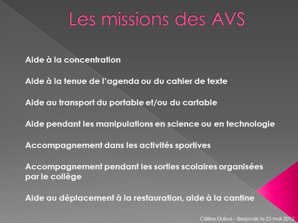 Les missions des AVS Aide à la concentration