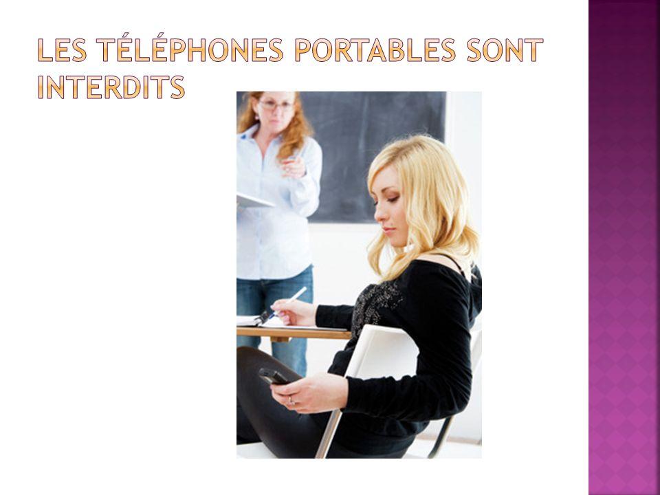 Les téléphones portables sont interdits