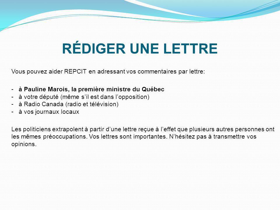 RÉDIGER UNE LETTRE Vous pouvez aider REPCIT en adressant vos commentaires par lettre: