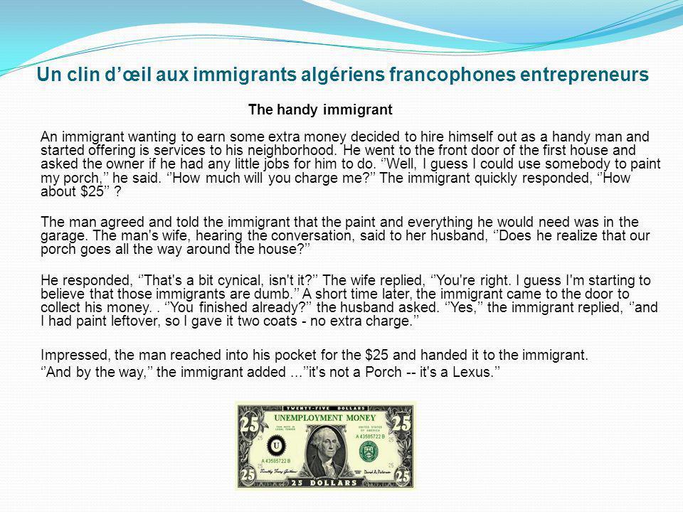 Un clin d'œil aux immigrants algériens francophones entrepreneurs