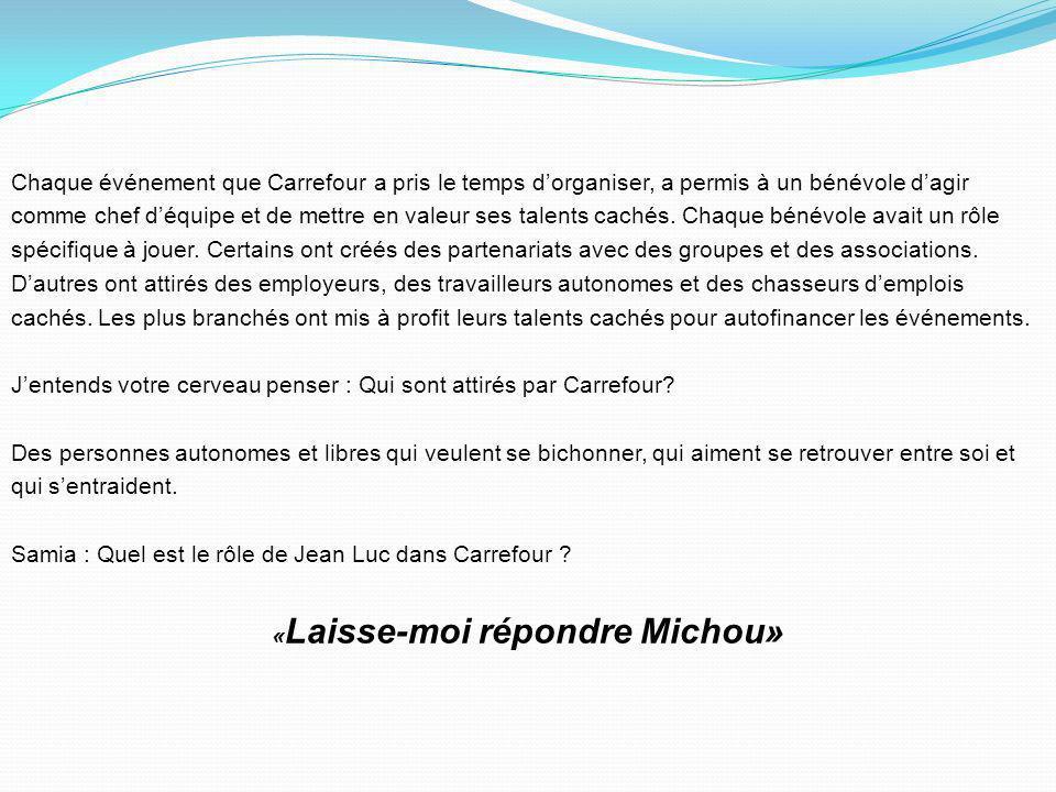 «Laisse-moi répondre Michou»