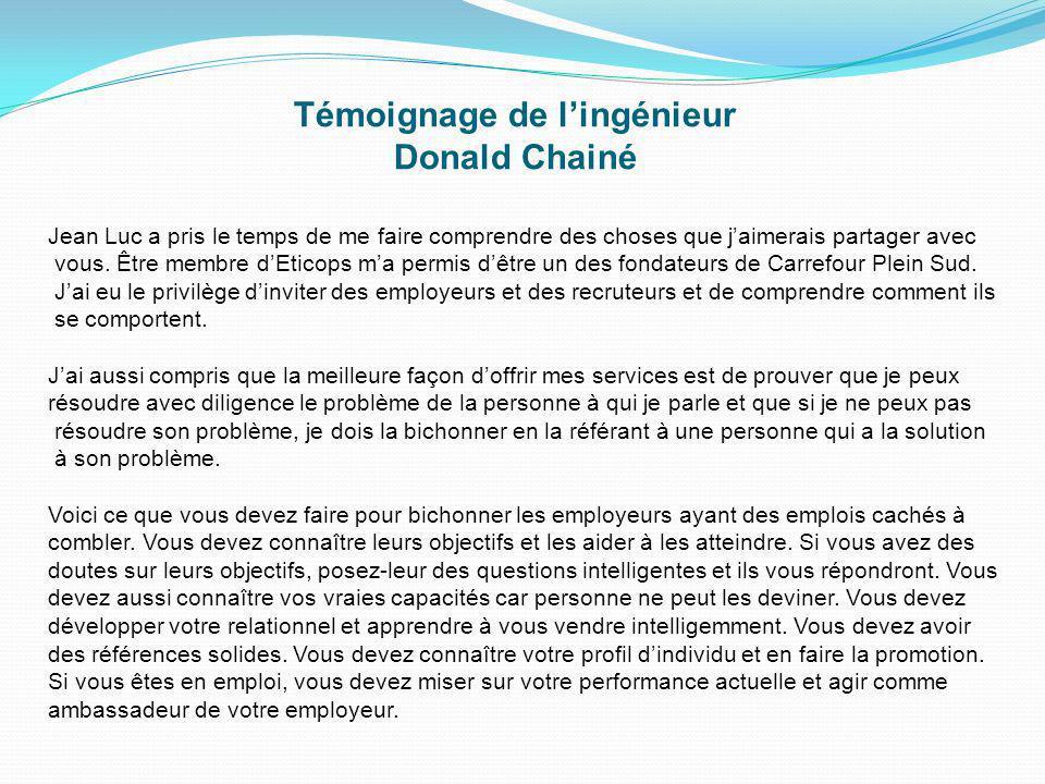 Témoignage de l'ingénieur Donald Chainé