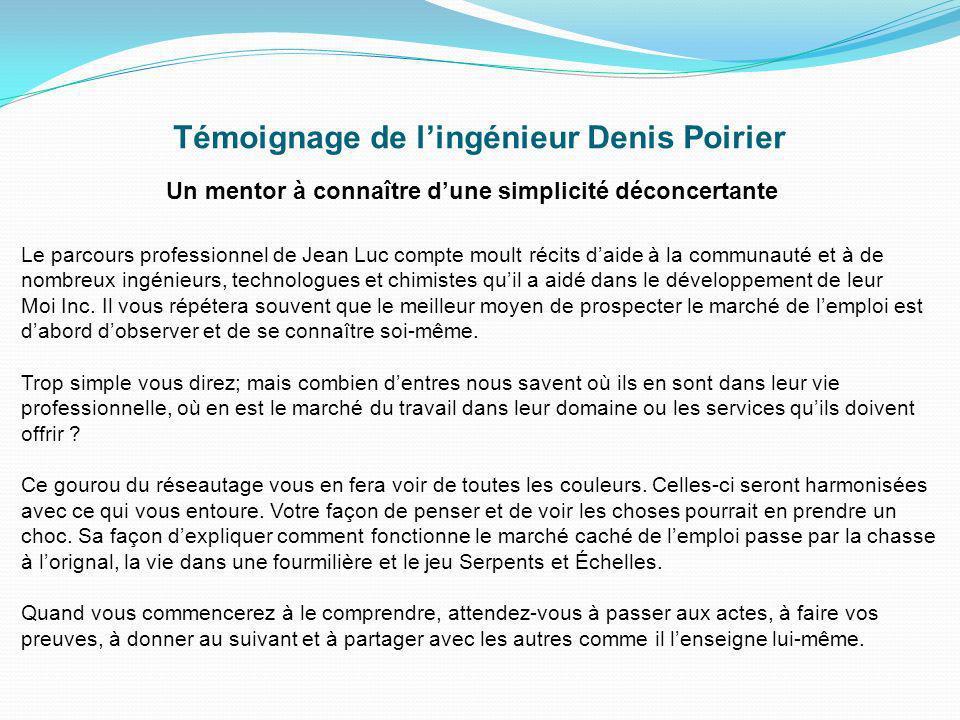Témoignage de l'ingénieur Denis Poirier