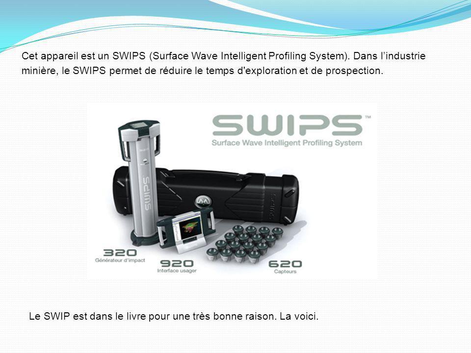 Cet appareil est un SWIPS (Surface Wave Intelligent Profiling System)