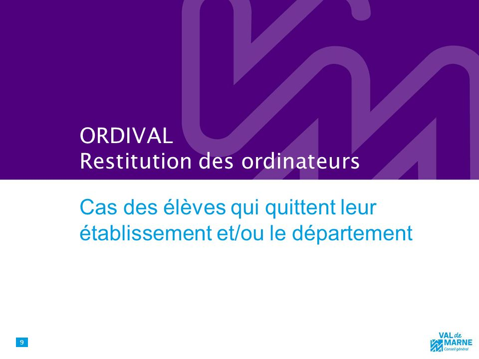 ORDIVAL Restitution des ordinateurs