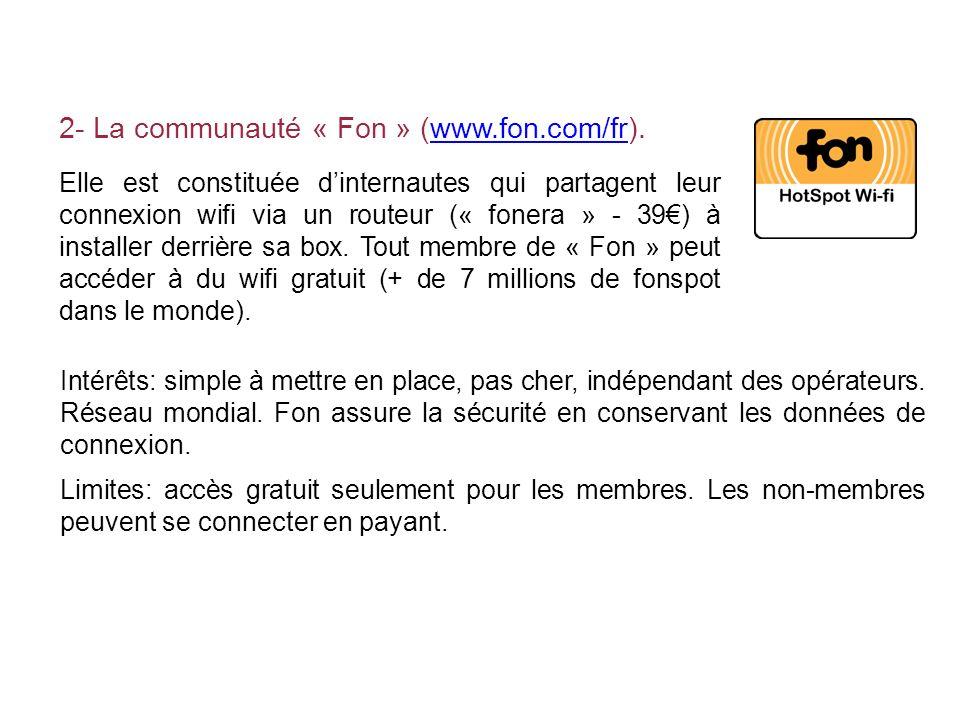 2- La communauté « Fon » (www.fon.com/fr).