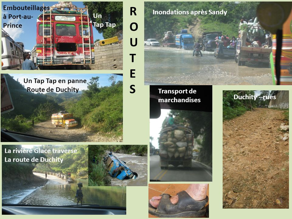R O U T E S Embouteillages à Port-au- Inondations après Sandy Prince