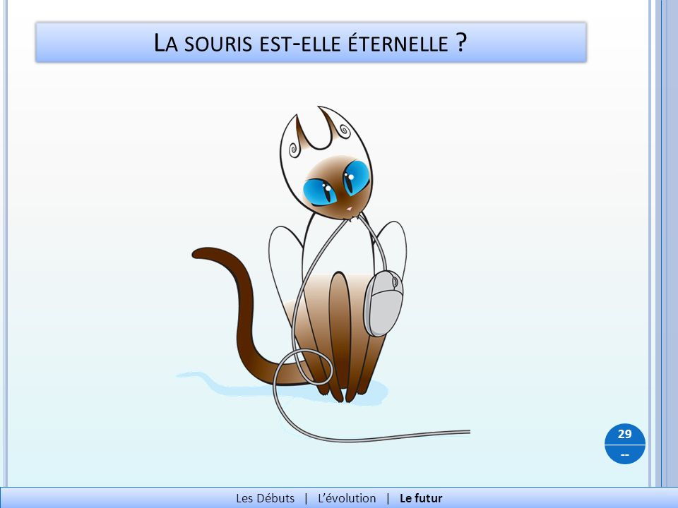 La souris est-elle éternelle