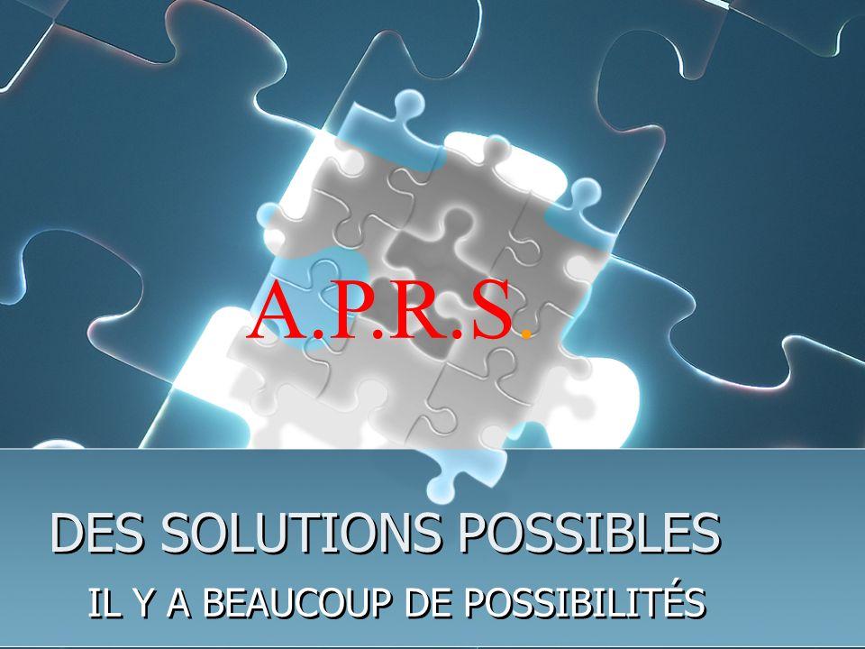 DES SOLUTIONS POSSIBLES