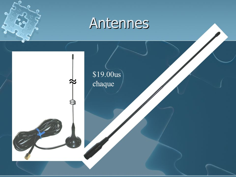 Antennes $19.00us chaque
