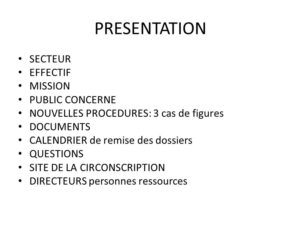 PRESENTATION SECTEUR EFFECTIF MISSION PUBLIC CONCERNE