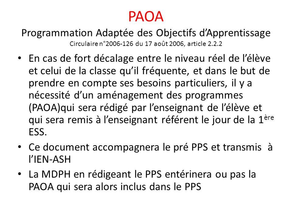 PAOA Programmation Adaptée des Objectifs d'Apprentissage Circulaire n°2006-126 du 17 août 2006, article 2.2.2