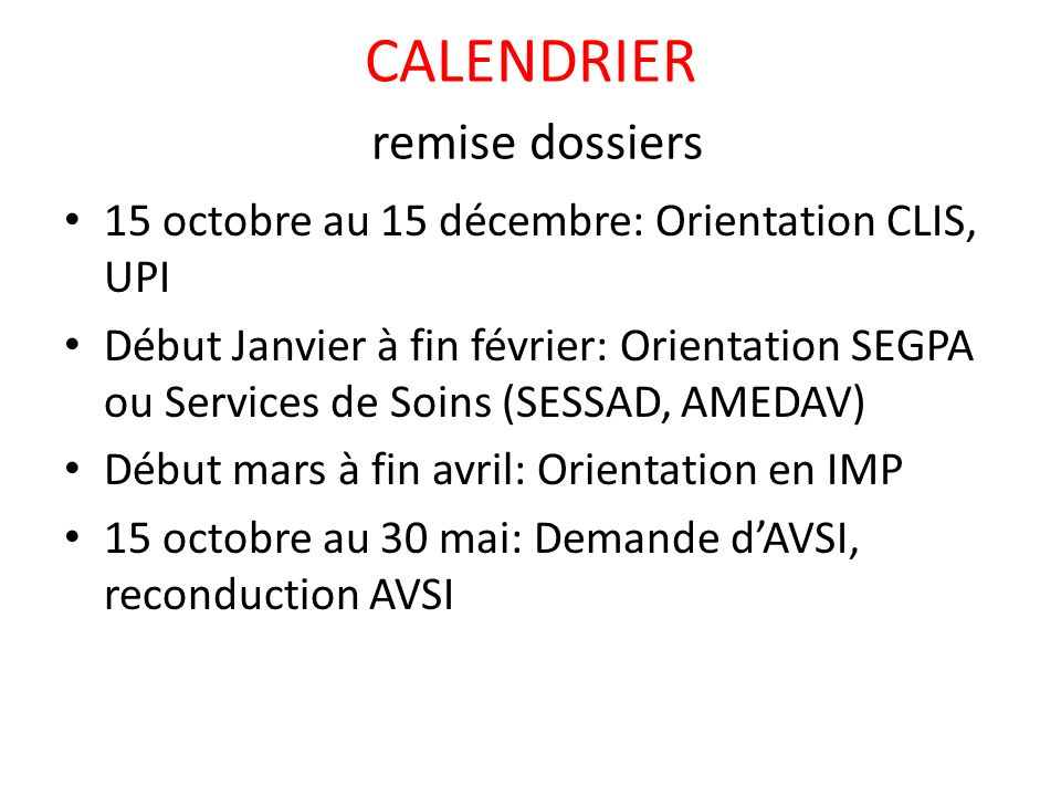CALENDRIER remise dossiers