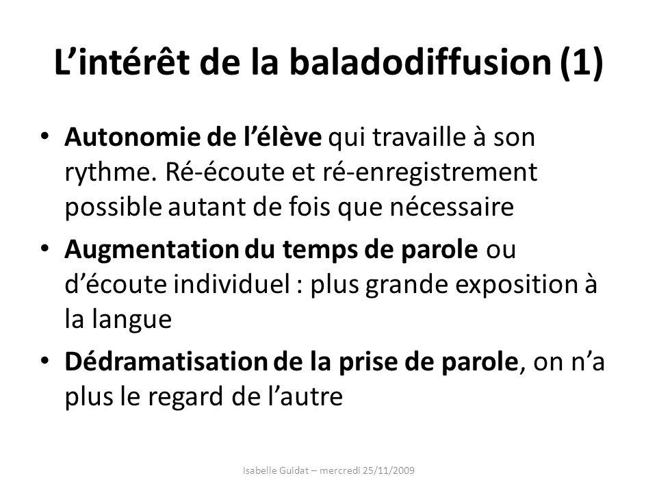 L'intérêt de la baladodiffusion (1)