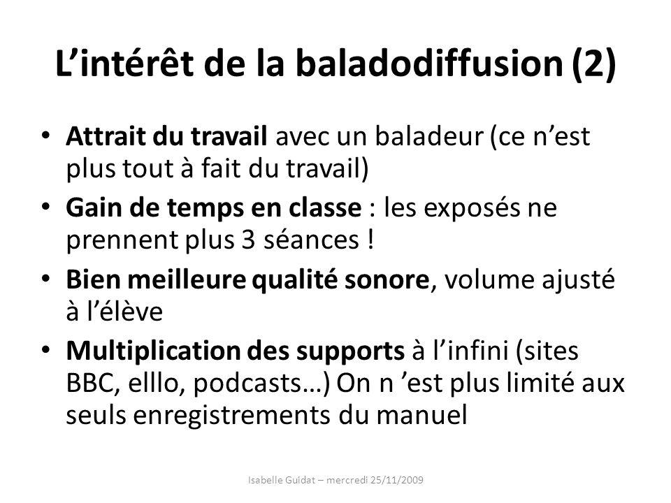 L'intérêt de la baladodiffusion (2)