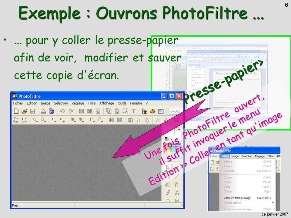 Exemple : Ouvrons PhotoFiltre ...