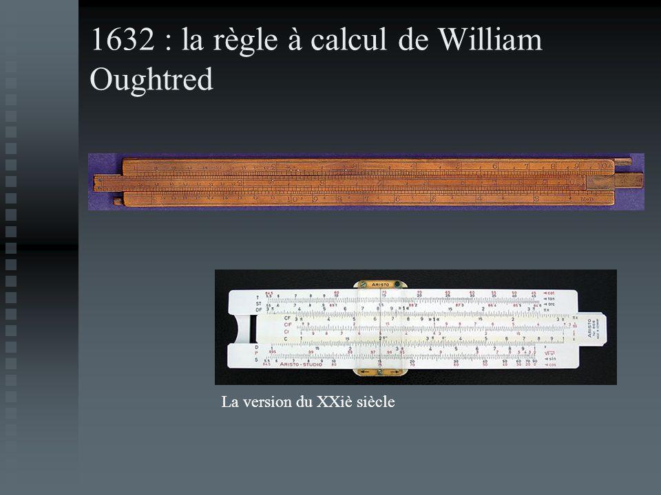 1632 : la règle à calcul de William Oughtred