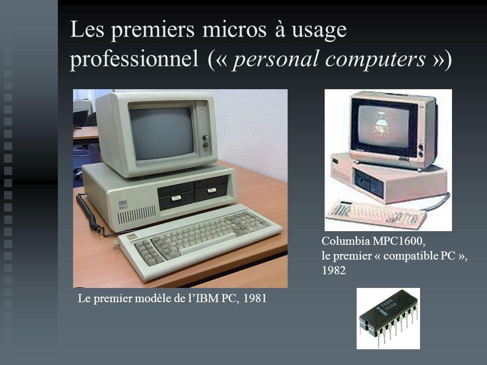 Les premiers micros à usage professionnel (« personal computers »)