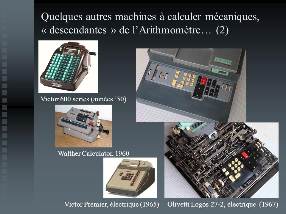Quelques autres machines à calculer mécaniques, « descendantes » de l'Arithmomètre… (2)