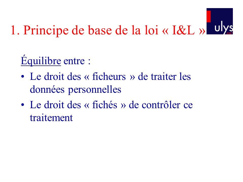 1. Principe de base de la loi « I&L »