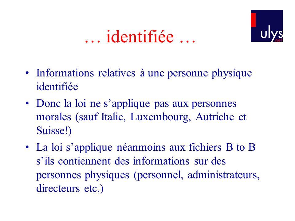 … identifiée … Informations relatives à une personne physique identifiée.