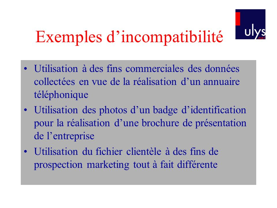 Exemples d'incompatibilité