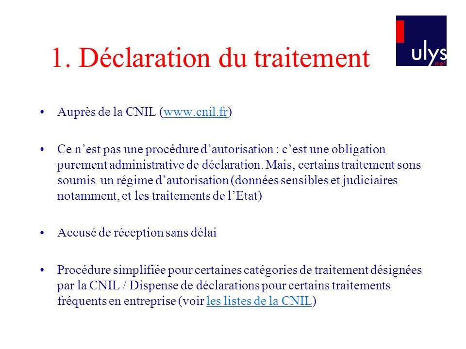 1. Déclaration du traitement