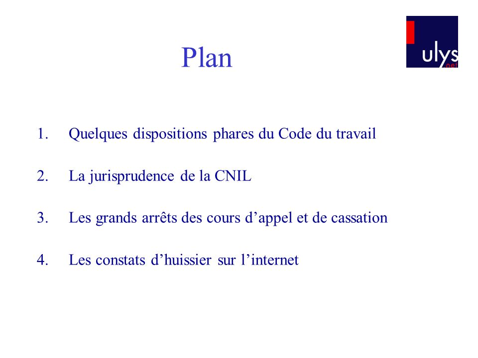 Plan Quelques dispositions phares du Code du travail