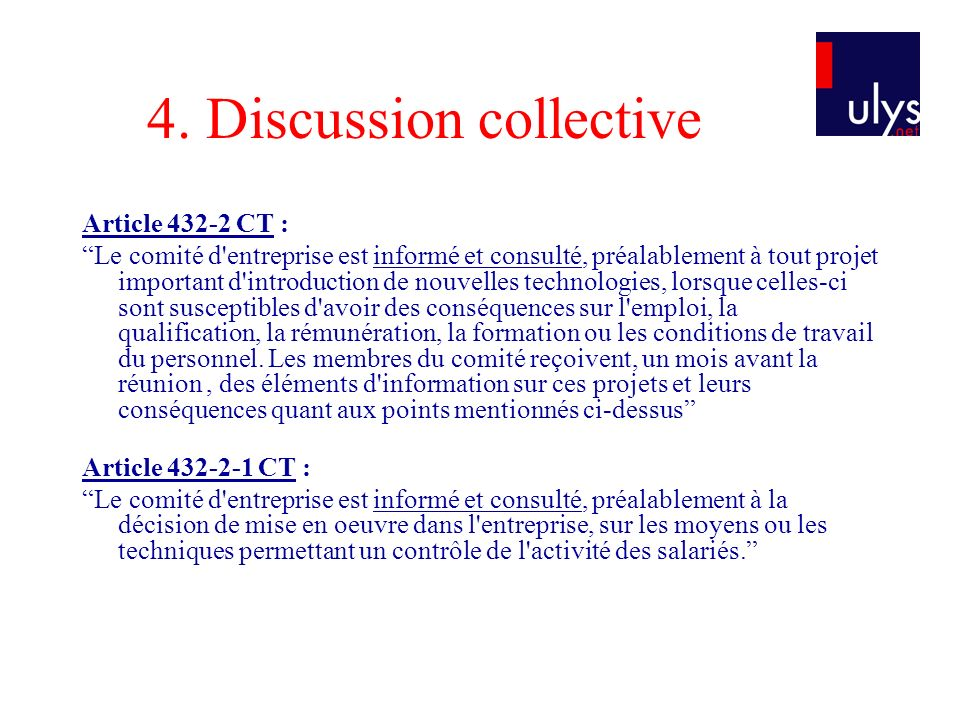 4. Discussion collective