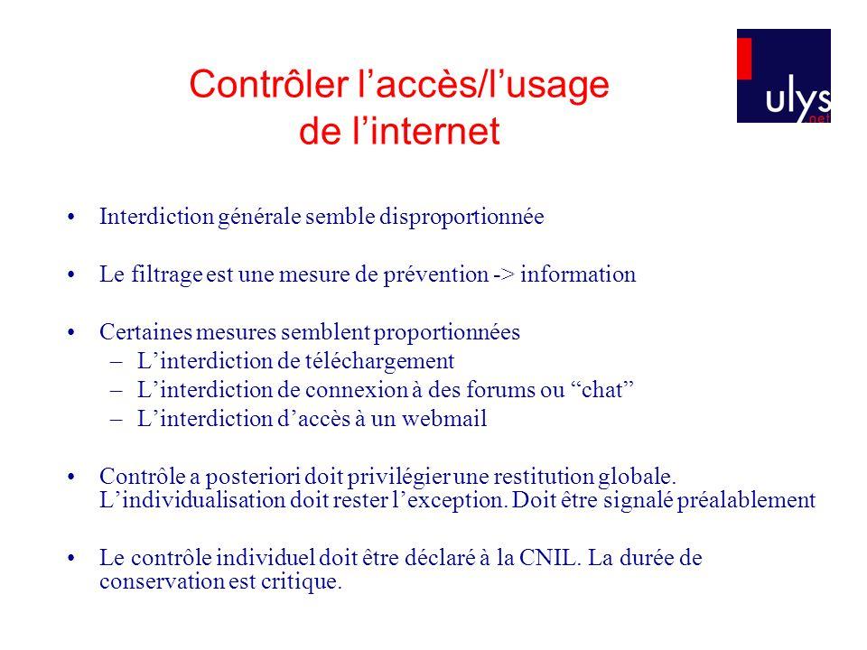 Contrôler l'accès/l'usage de l'internet