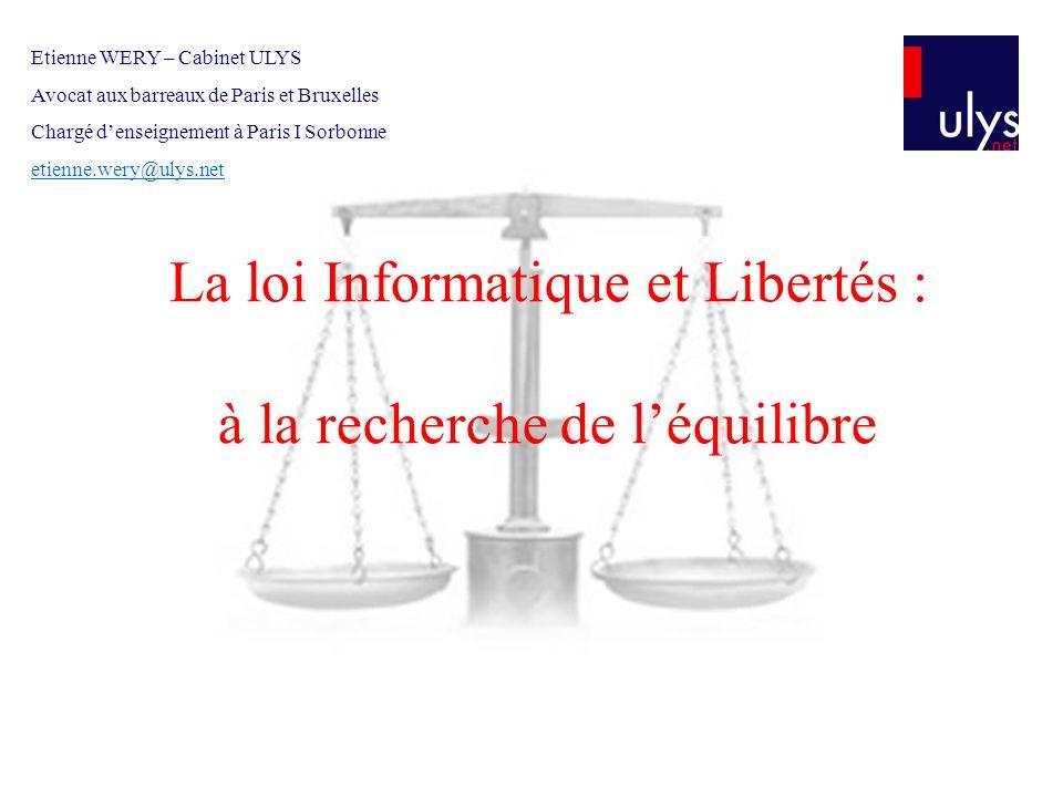 La loi Informatique et Libertés : à la recherche de l'équilibre