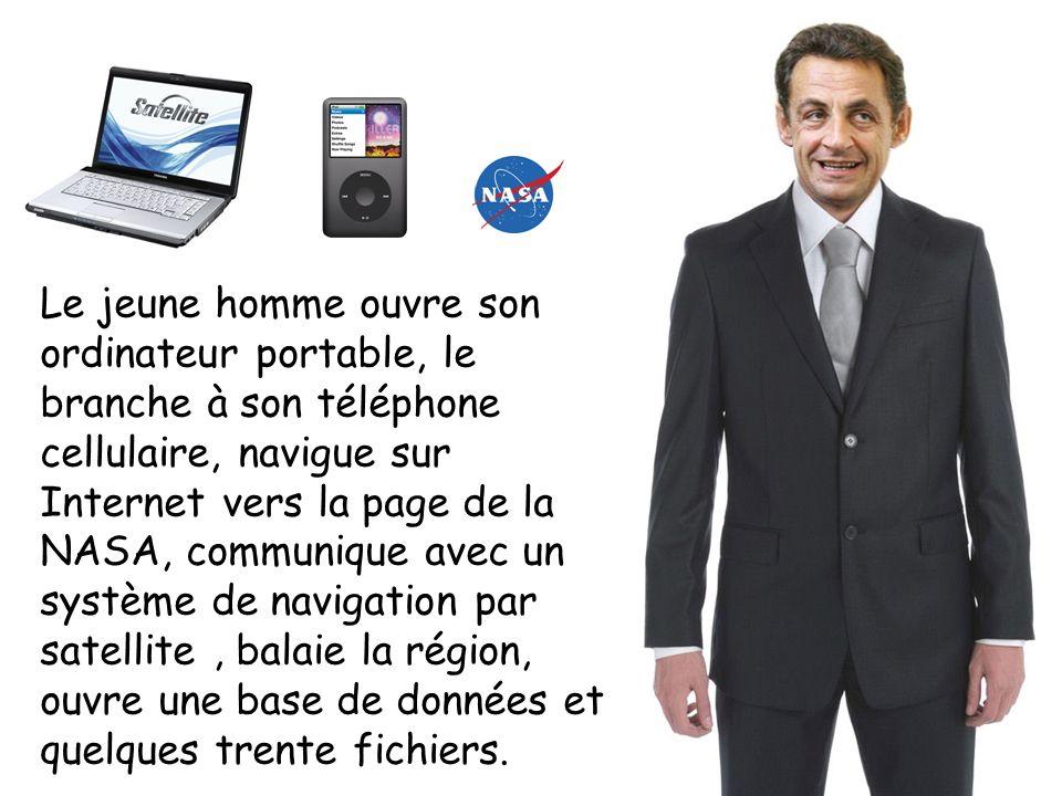 Le jeune homme ouvre son ordinateur portable, le branche à son téléphone cellulaire, navigue sur Internet vers la page de la NASA, communique avec un système de navigation par satellite , balaie la région, ouvre une base de données et quelques trente fichiers.
