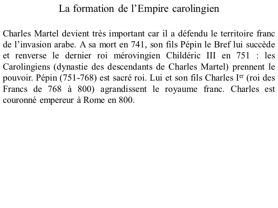 La formation de l'Empire carolingien