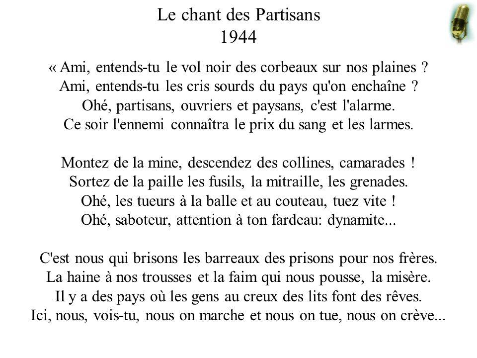 Le chant des Partisans 1944.