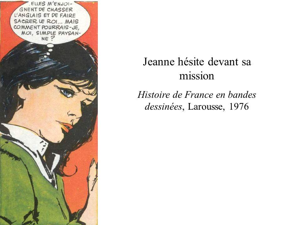 Jeanne hésite devant sa mission
