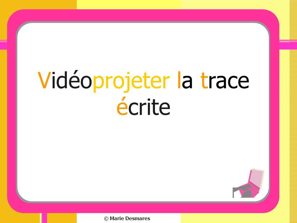 Vidéoprojeter la trace écrite