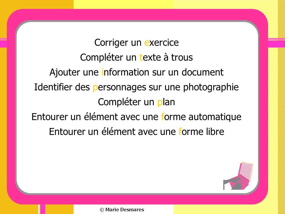 Compléter un texte à trous Ajouter une information sur un document