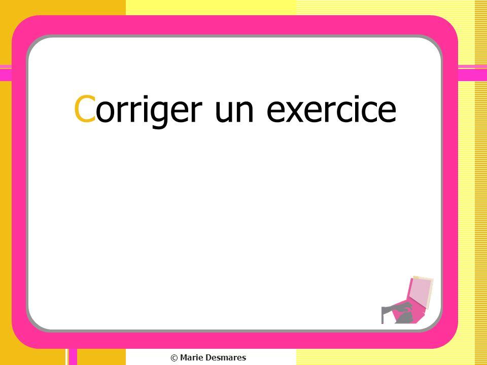 Corriger un exercice © Marie Desmares