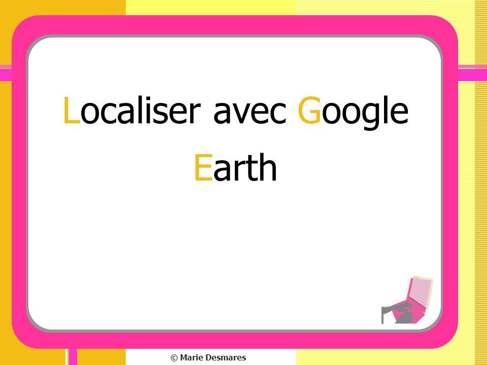 Localiser avec Google Earth