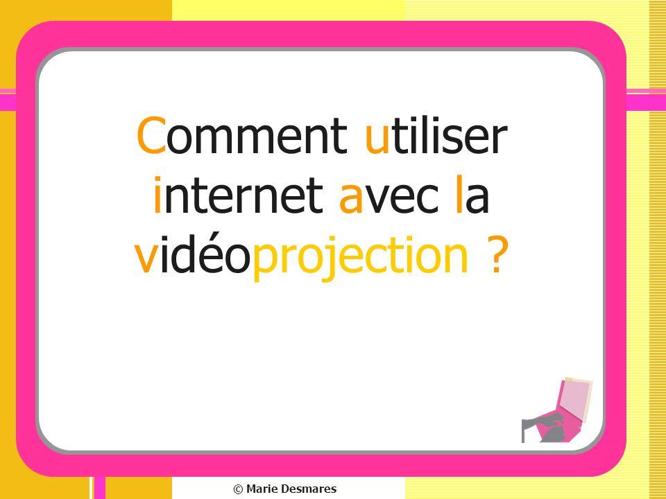 Comment utiliser internet avec la vidéoprojection