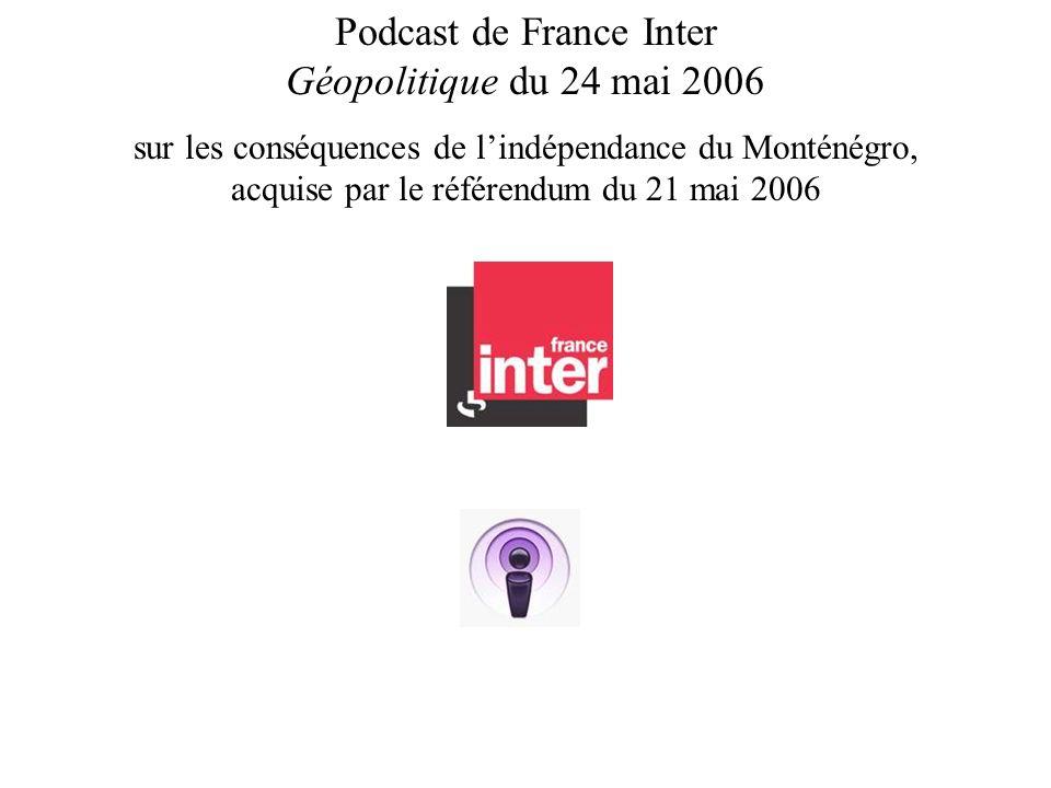 Podcast de France Inter Géopolitique du 24 mai 2006