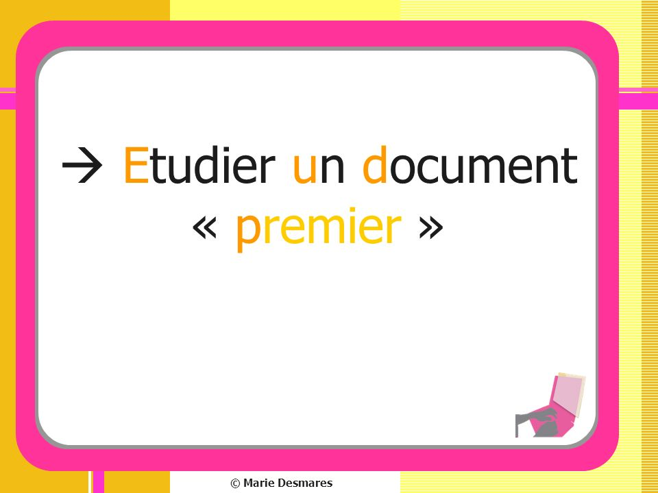  Etudier un document « premier »