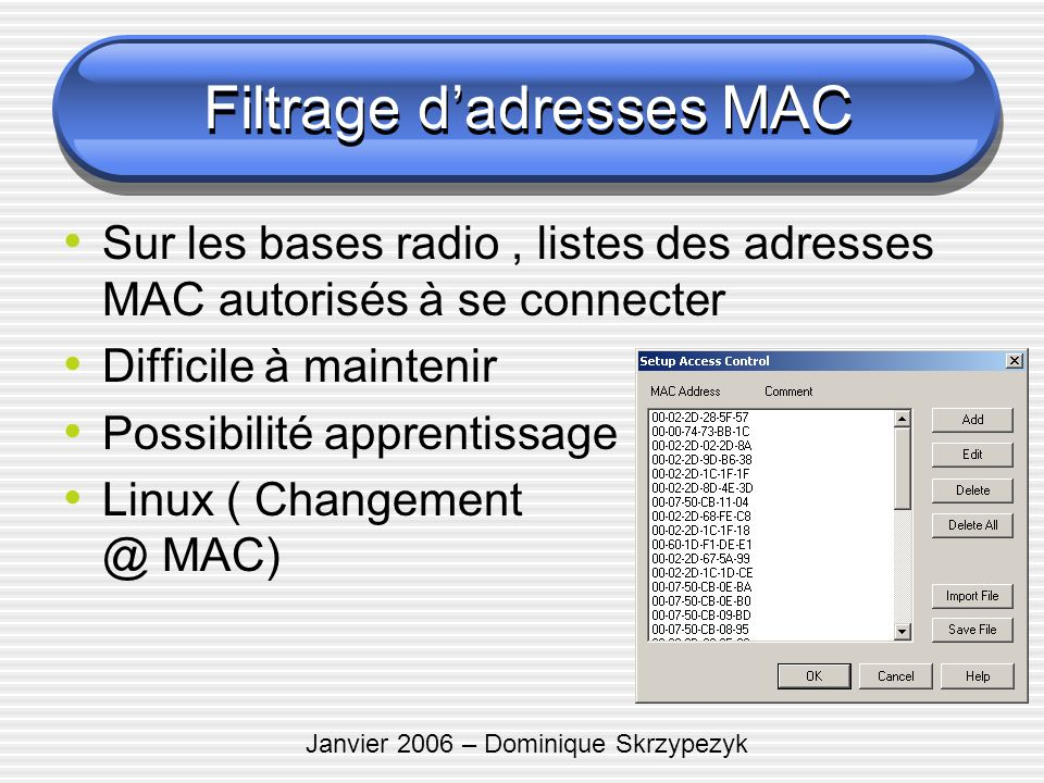 Filtrage d'adresses MAC
