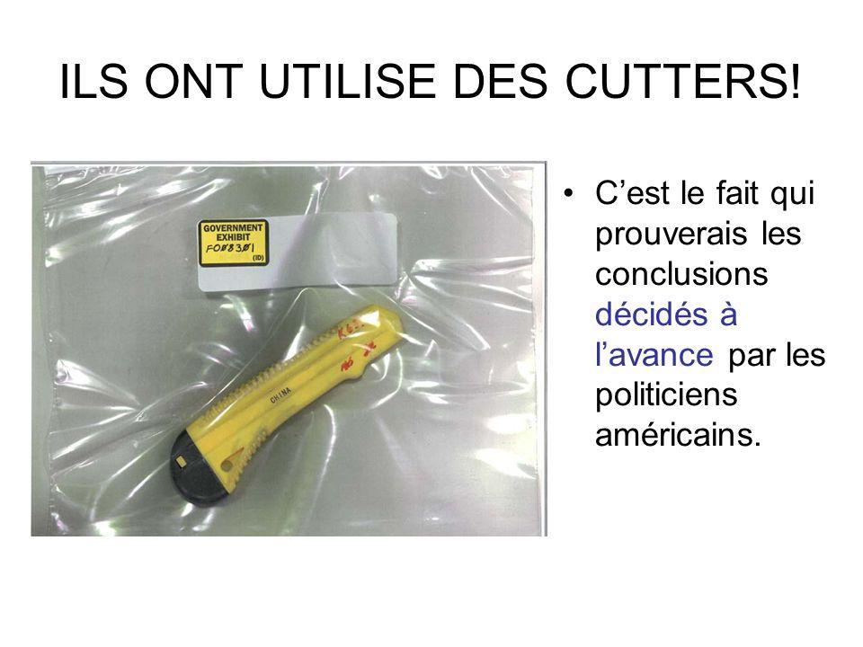 ILS ONT UTILISE DES CUTTERS!