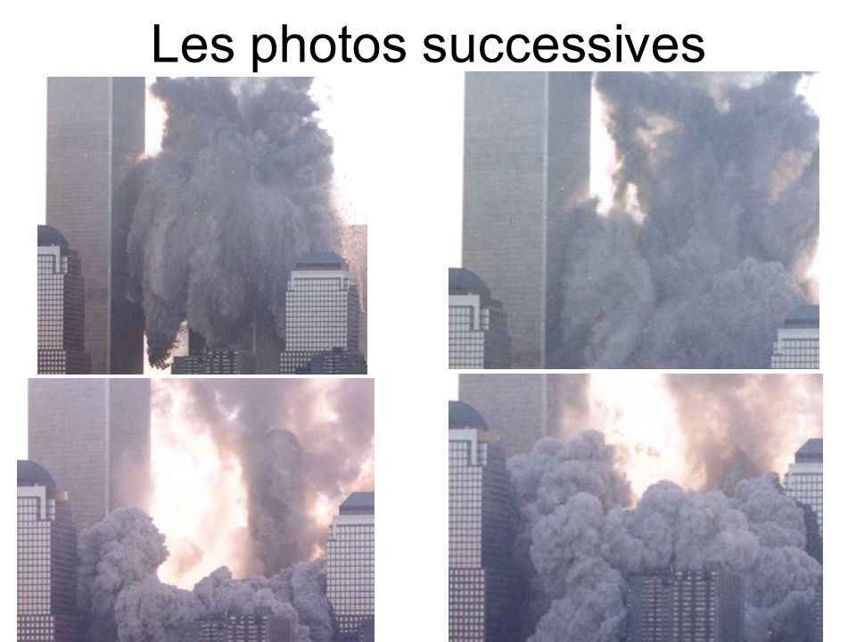 Les photos successives